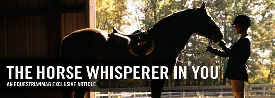 The Horse Whisperer In You